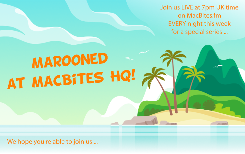 Marooned at MacBites HQ – Day 16